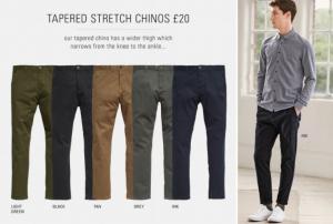 (引用: http://www.next.co.uk/men/jeans-trousers-shorts/casual-trousers-shorts/7)